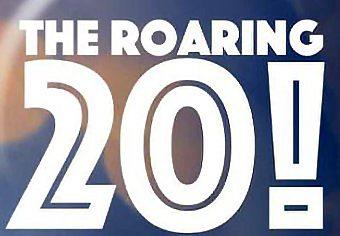 The Roaring 20!